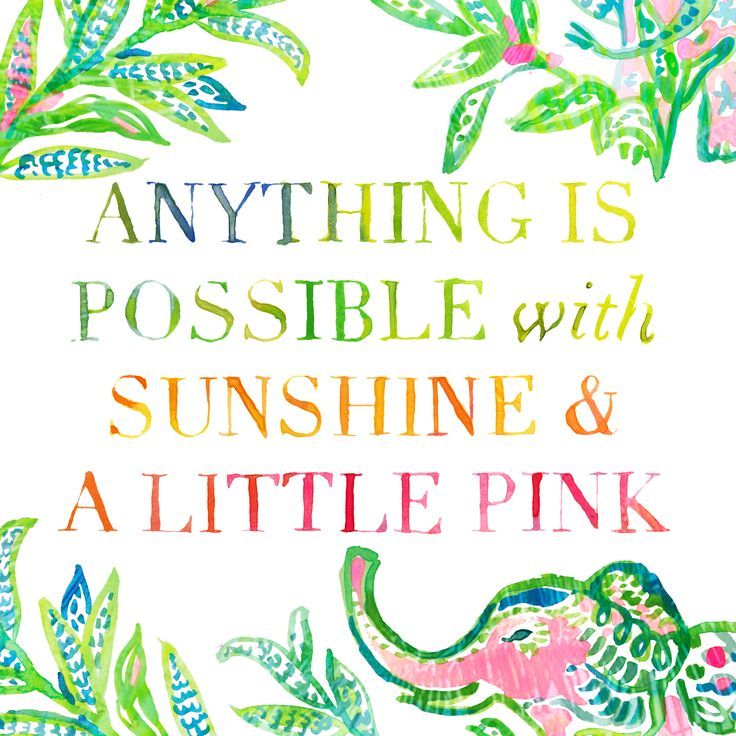 Lilly Pulitzer Quote #LillySaid