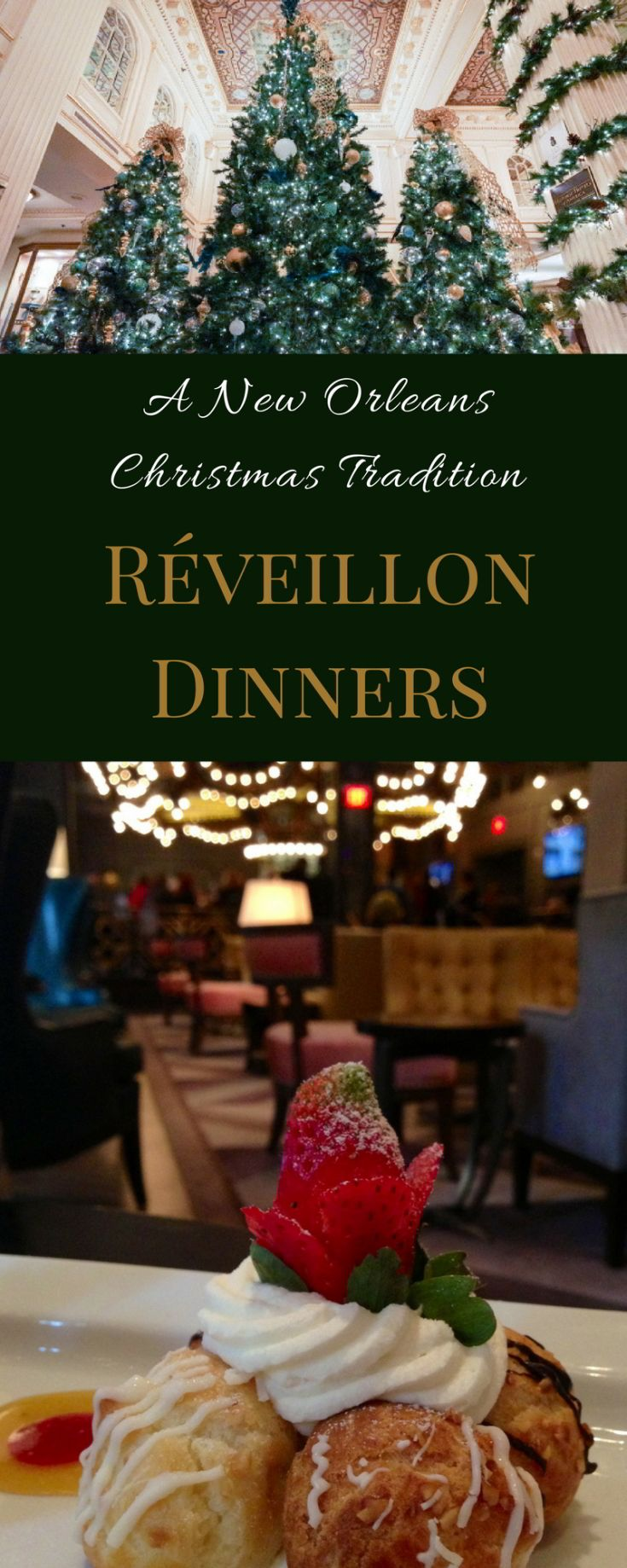 Reveillon dinners in New Orleans