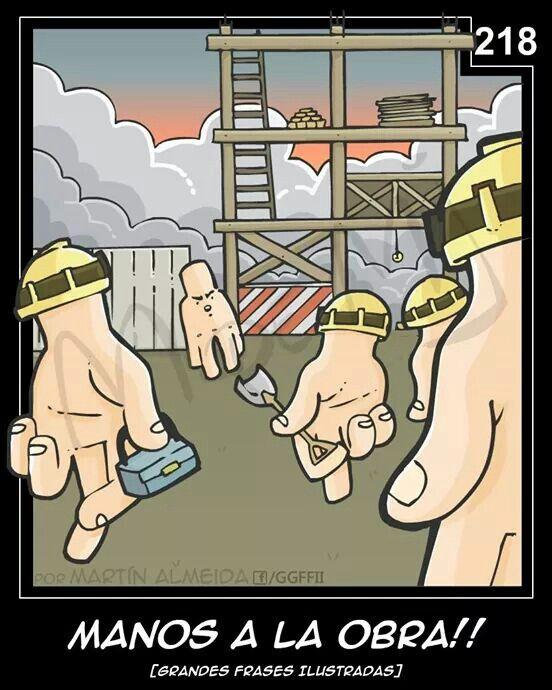Manos a la obra  #humor #chiste