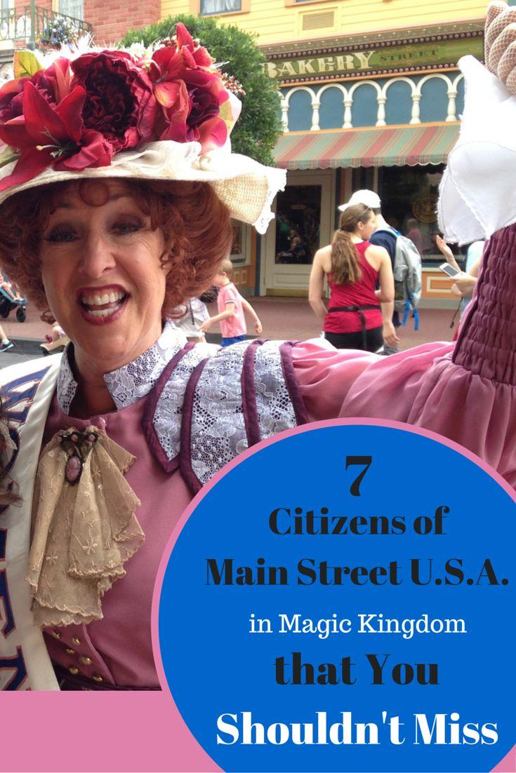 Seven main street u s a citizens in magic kingdom you shouldn t miss