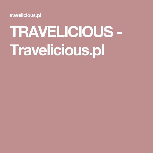 TRAVELICIOUS - Travelicious.pl