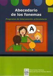 Rincon Especial : Abecedario de los fonemas. Progr.intervención articulatoria (con Anexos)