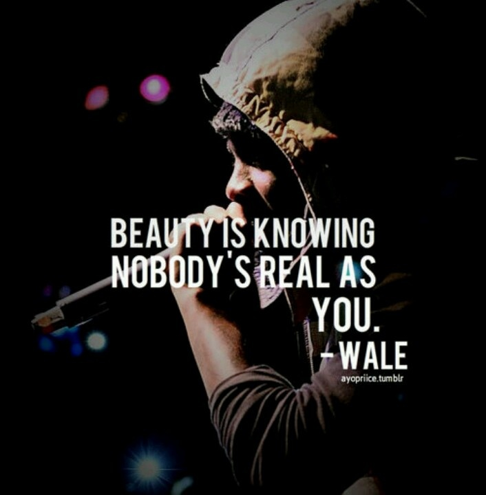 Fave Wale Quote
