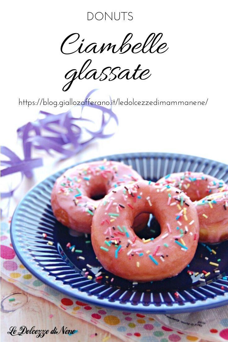 Ricetta Donuts Giallozafferano.Donuts Ciambelle Glassate Ciambelle Dolci Per Bimbi