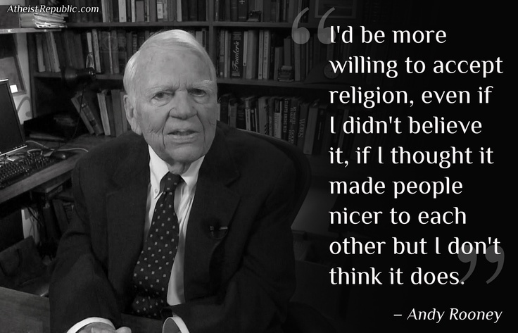 ~ Andy Rooney