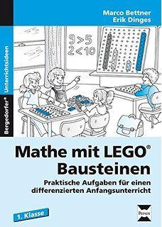 Mathe mit LEGO®-Bausteinen: Praktische Aufgaben für einen differenzierten…