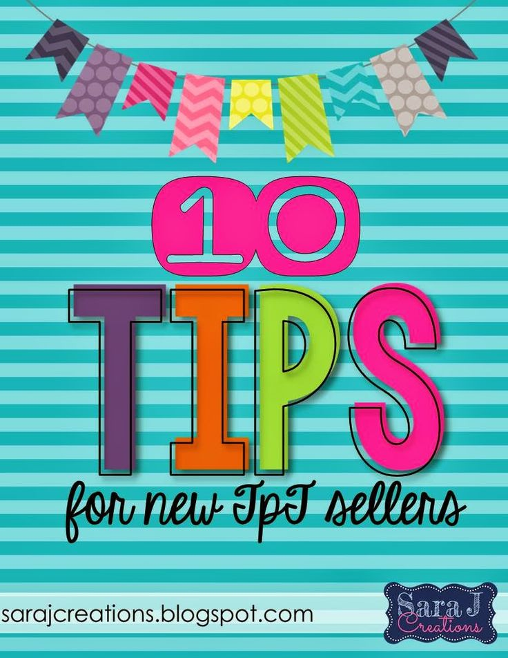 Interested in selling your teaching resources on Teachers Pay Teachers? Here are my top 10 tips for new sellers. A few things I've learned along the way on my TpT journey.