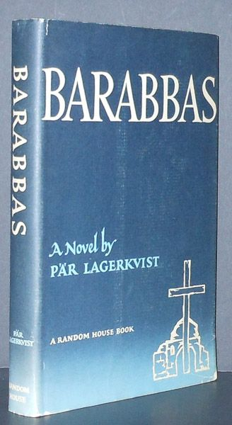 Par Lagerkvist – Barabbas. This and more rare books for sale on CuratorsEye.com