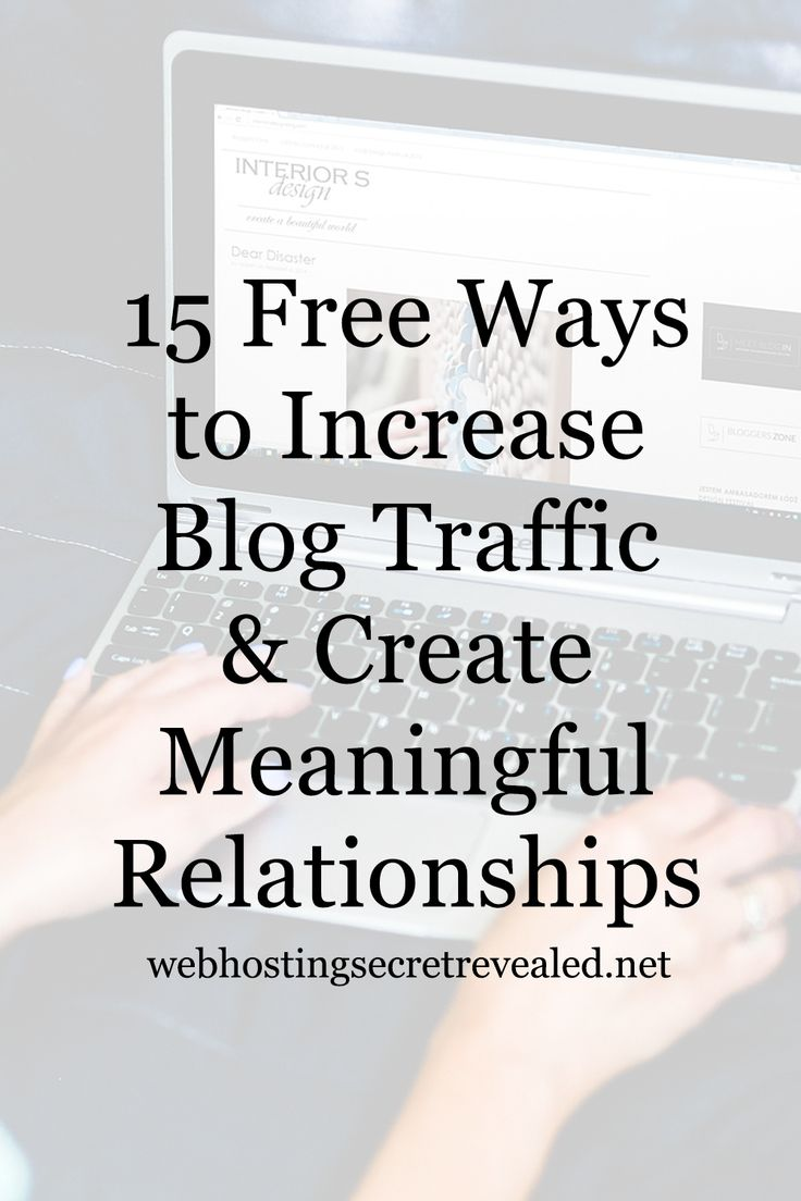Want to get more traffic to your BLOG? Here are 15 Free Ways to Increase Blog Traffic and Create Meaningful Relationships. Click the PIN now.