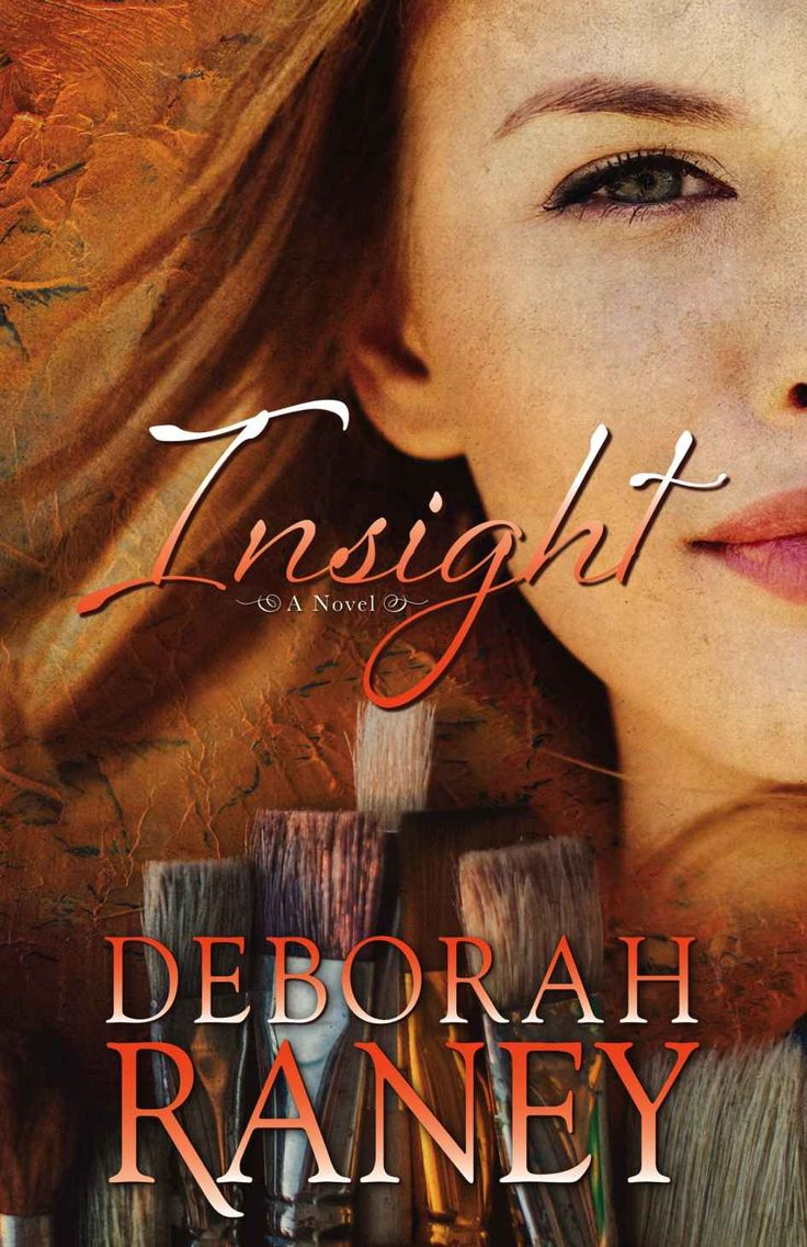 Insight by Deborah Raney (with new cover by Ken Raney)
