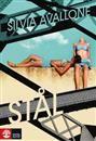 Du kan läsa Stål av Silvia Avallone under tiden som du väntar på Min fantastiska väninna av Elena Ferrante