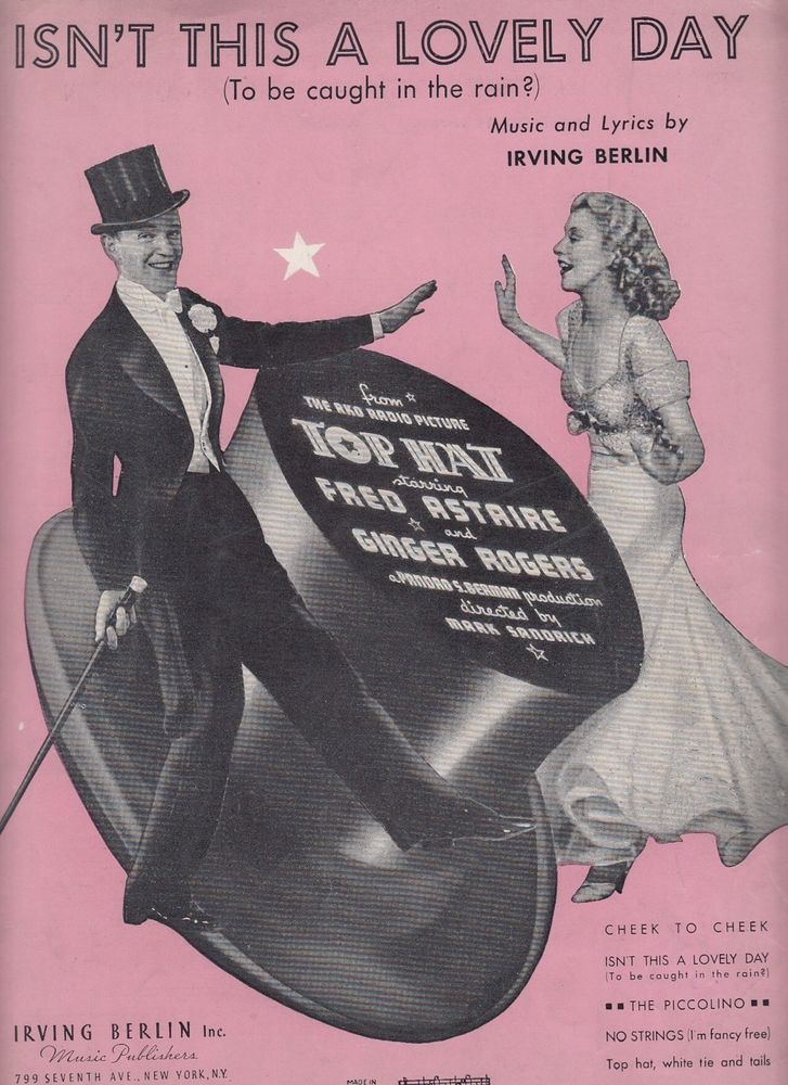 Isn't This a Lovely Day 1935 Sheet Music Top Hat Fred Astaire Ginger Rogers
