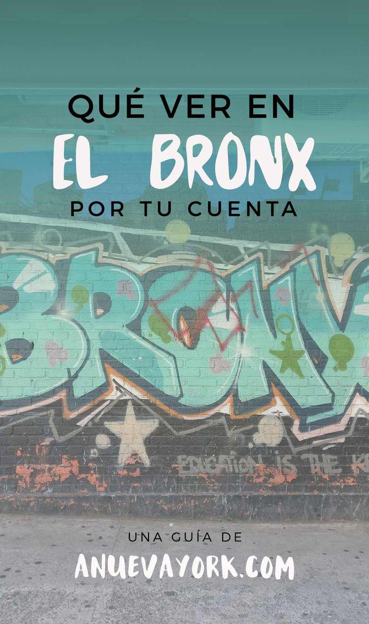 Visitar el Bronx por tu cuenta. 5 cosas que ver y hacer en el Bronx. #NuevaYork