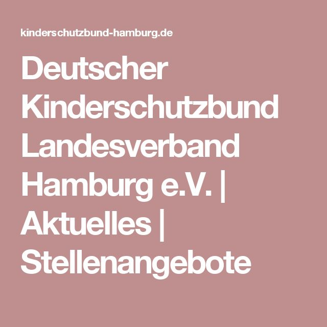 Deutscher Kinderschutzbund Landesverband Hamburg e.V. | Aktuelles | Stellenangebote