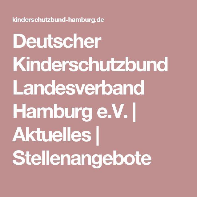 Deutscher Kinderschutzbund Landesverband Hamburg e.V.   Aktuelles   Stellenangebote