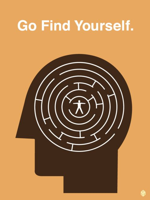 go find yourself.The Journey, Brain Maze, Inspiration, Quotes, Finding, Art Graphics, Graphics Designart, Living, Labyrinths
