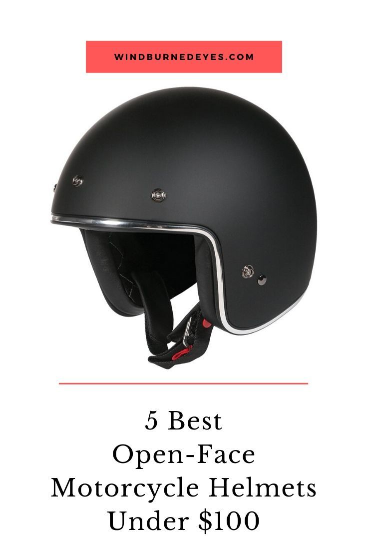 5 Best Open Face Motorcycle Helmets Under 100 In 2020 With