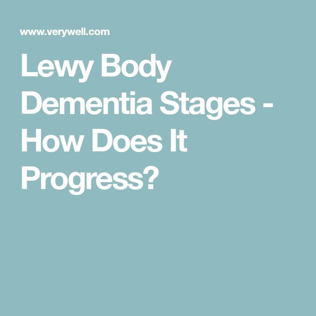 Lewy Body Dementia Stages - How Does It Progress?
