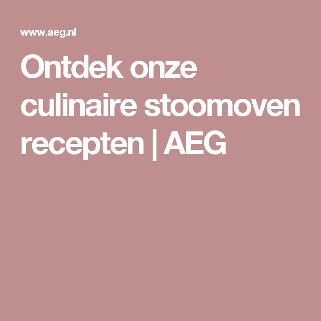 Ontdek onze culinaire stoomoven recepten   AEG