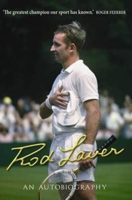 Rod Laver: An Autobiography.  Rod Laver's memoir is the inspiring story of how a diminutive, left-handed, red-headed country boy from Rockhampton became one of Australia's greatest every sporting champions. Rod was a dominant force in world tennis for almost two decades, playing and defeating some of the greatest players of the twentieth century. In 1962, Rod became the second man to win the Grand Slam – that is, winning the Australian, French, Wimbledon and US titles in a single calendar…