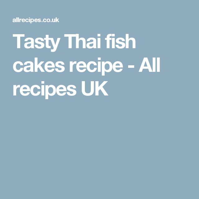 Tasty Thai fish cakes recipe - All recipes UK