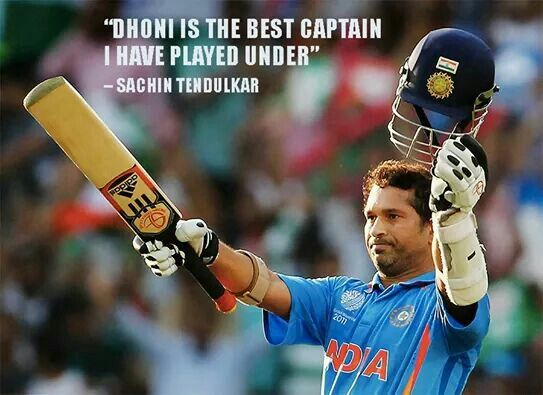 """""""Dhoni is the best captain i have played under"""" by Sachin Tendulkar"""