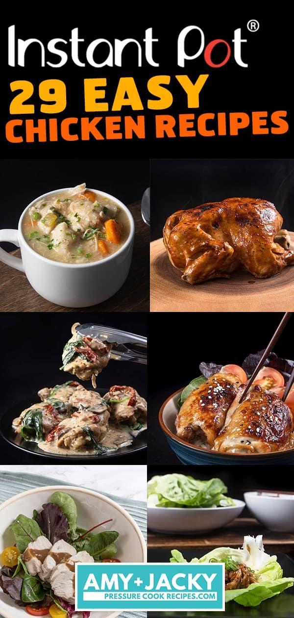 29 Easy Instant Pot Chicken Recipes Amy Jacky Instant Pot Recipes Chicken Pressure Cooker Recipes Chicken Easy Instant Pot Recipes