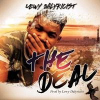 THE_DEAL (PROD. BY @lewydalyricist) by Lewy Dalyricist on SoundCloud