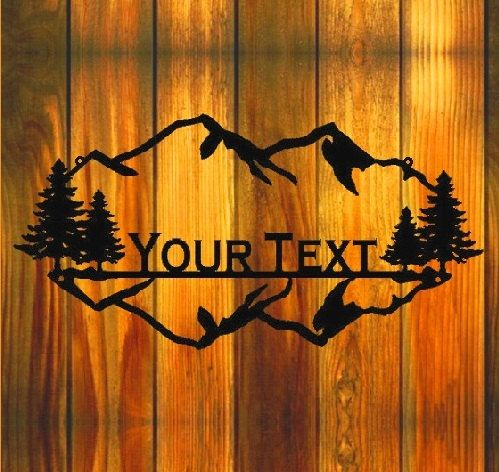 Custom Metal Sign/ Mountains and trees...don't love this exactly but the idea is cool...maybe a custom house number sign?