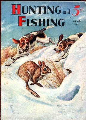 "1941 January ""Hunting and Fishing"" Magazine Beagles Rabbit Cover No Reserve | eBay"