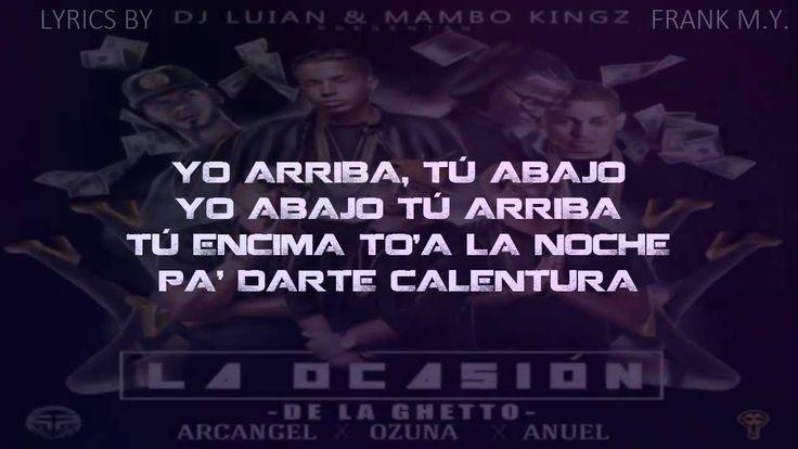 De La Ghetto Ft. Arcangel, Ozuna Y Anuel AA - La Ocasion (Lyrics/Letra)