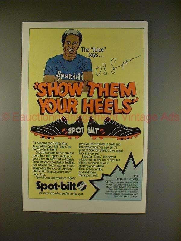 1980 Spot-Bilt Shoes Ad w/ OJ Simpson - Show Them Heels
