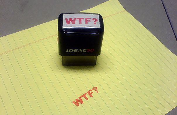 A WTF stamp, that you can just stamp onto everything. | 26 Office Accessories That Will Make You Happier To Be At Work