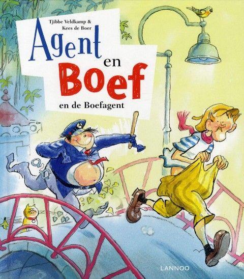 Agent en Boef en de boefagent. Tjibbe Veldkamp en Kees de Boer €9,99