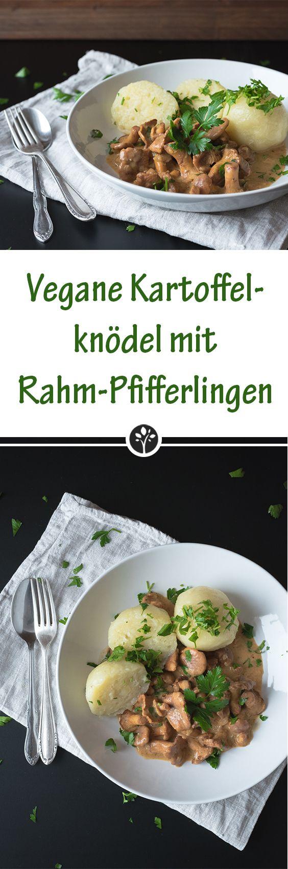 #vegane Kartoffelknödel mit Rahm-Pfifferlingen jetzt auf eat-vegan.de