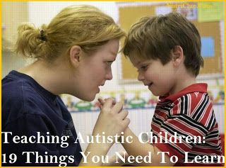 Teaching Autistic Children: 19 Things You Need To Learn | Nutriclue