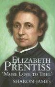 Elizabeth Prentiss: More Love to Thee by Sharon James http://www.amazon.com/dp/0851519261/ref=cm_sw_r_pi_dp_jT0Vub17ZZ2S1