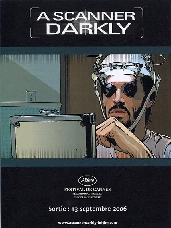 A Scanner Darkly  Languages : English, french  Free download