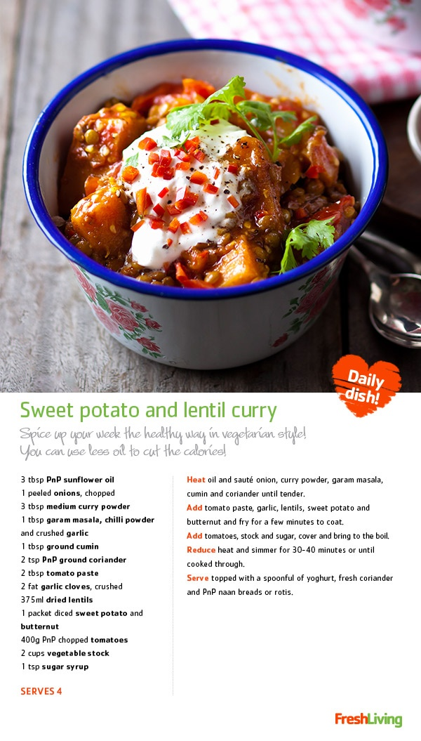 SWEET AND SPICY: A wholesome sweet potato and lentil curry enriched with vitamins, minerals and fibre. #dailydish #picknpay #frshliving