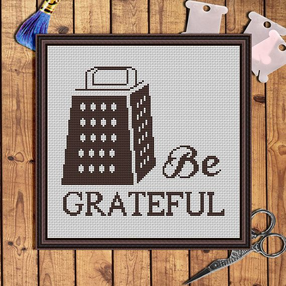 Hey, I found this really awesome Etsy listing at https://www.etsy.com/listing/481153455/be-grateful-kitchen-cross-stitch-pattern