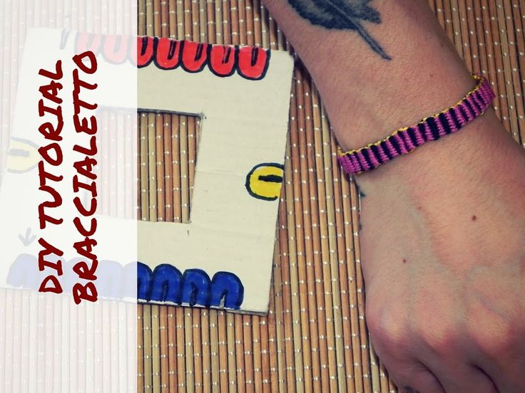 DIY TUTORIAL BRACCIALETTO