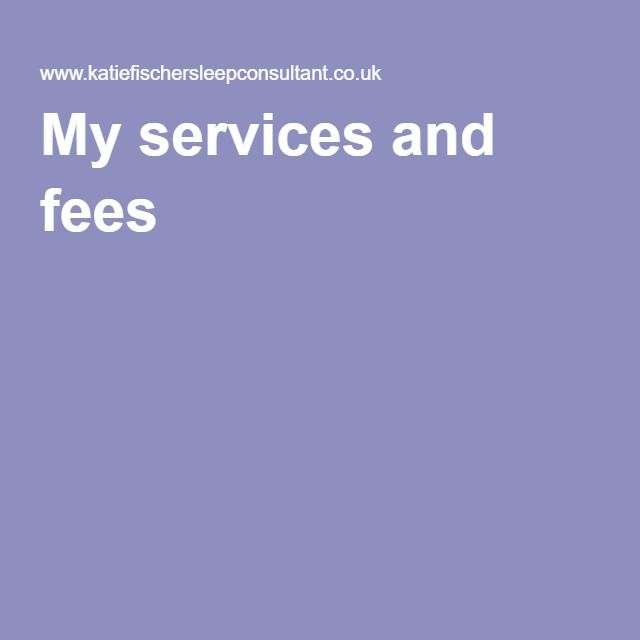 My services and fees