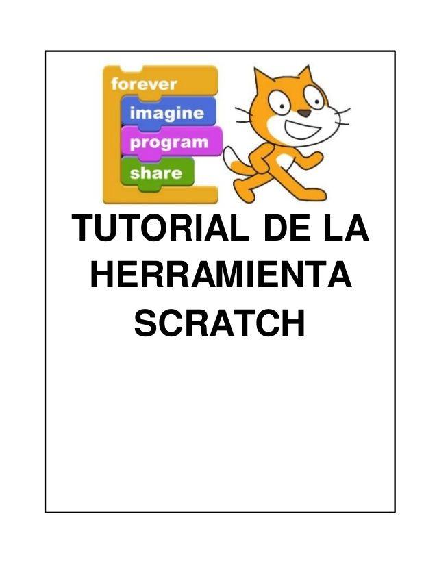 TUTORIAL DE LA HERRAMIENTA SCRATCH