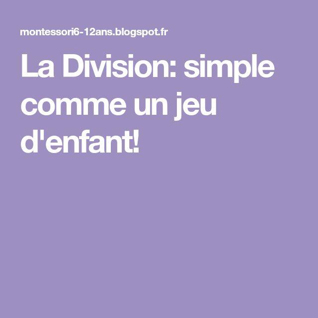 La Division: simple comme un jeu d'enfant!