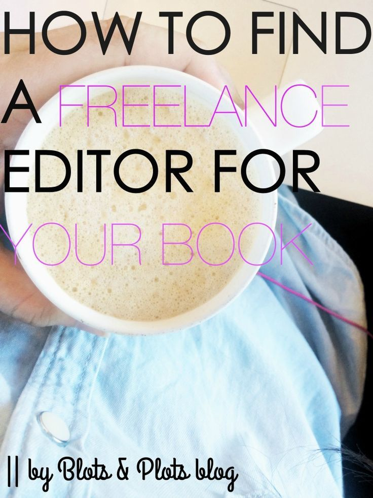 How to Find a Freelance Editor For Your Book | So you've finished the writing stage and completed a self-edit. Now you need an editor. Check out this post for tips on finding a freelance editor.