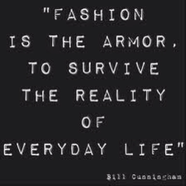 Bill Cunningham, Street Fashion PhotographerEveryday Life, Inspiration, Fashionquotes, Style, Armors, Billcunningham, Wisdom, Fashion Quotes, Bill Cunningham