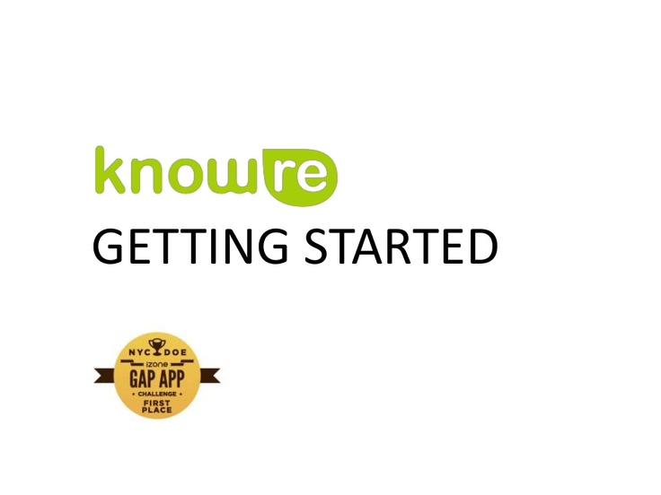 A user guide to help you get started with KnowRe!   http://www.slideshare.net/KnowRe/know-re-user-guide-v4-revised?from_search=1  KnowRe is an online adaptive math learning program designed to help students succeed in mathematics by filling in gaps in students' understanding. In an engaging, game-like environment, students are given step-by-step instruction and taken through a personalized learning curriculum.