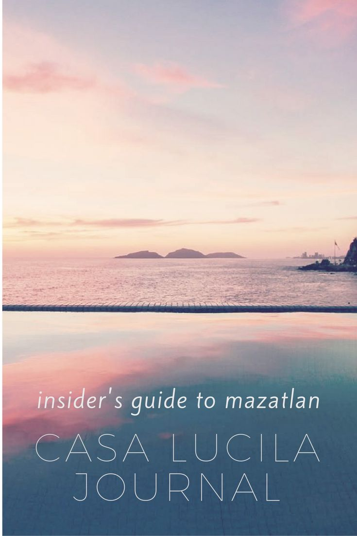 best images about colors of good morning mazatlan guidebook chronicles of family narratives photo essays