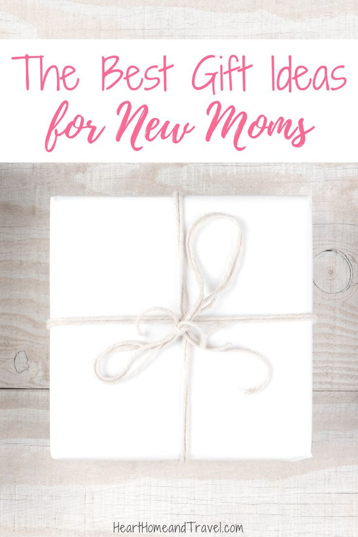 The Best Gift Ideas For New Moms Home Gifts And