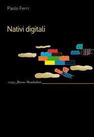 Il libro che ha acceso i dibattito sui nativi digitali in Italia